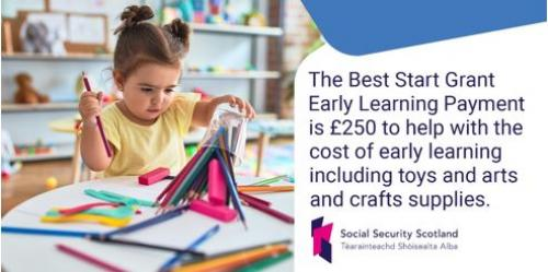 Social Security Scotland, Best Start Grant - Early Learning Payment