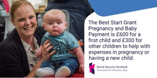 Social Security Scotland, Best Start Grant - Pregnancy and Baby Payment