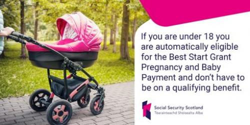 Social Security Scotland, Best Start Grant - Pregnancy and Baby Payment,